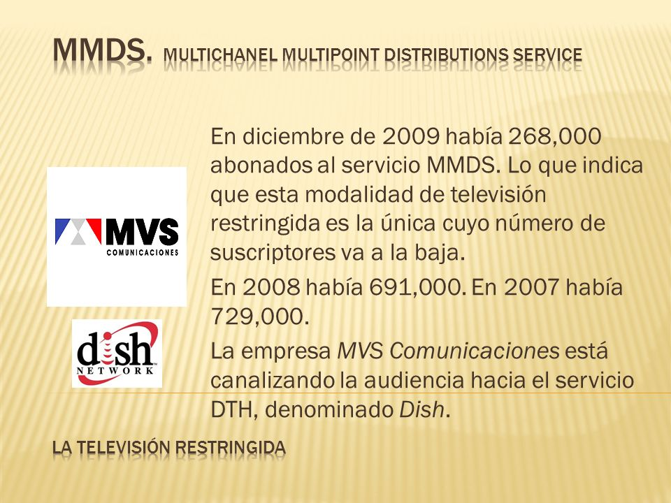 MMDS. Multichanel Multipoint Distributions Service