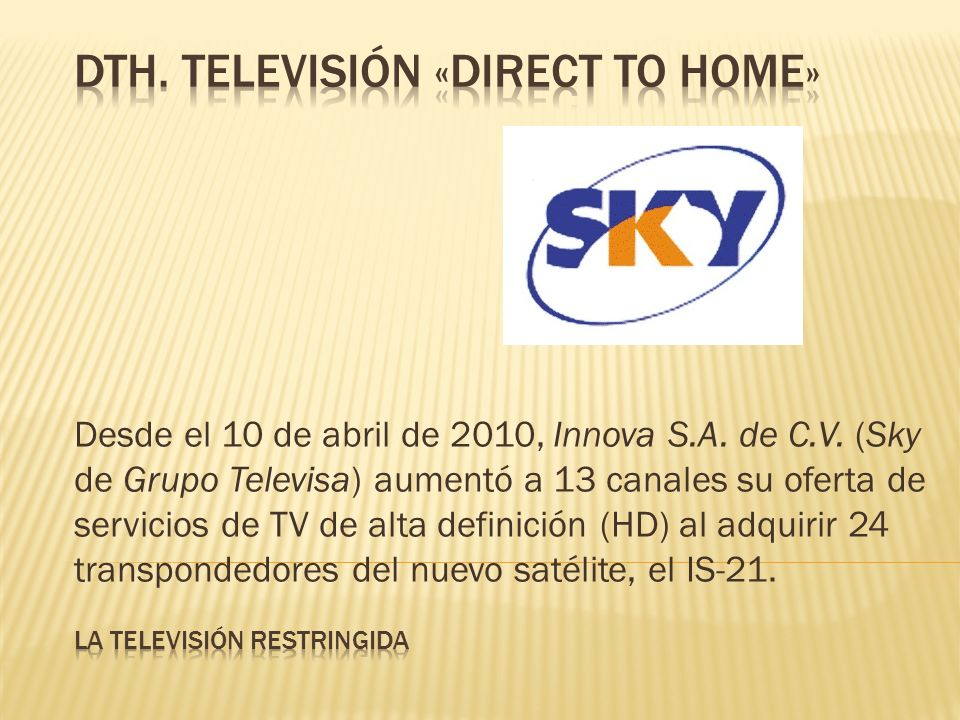 dth. televisión «Direct to home»