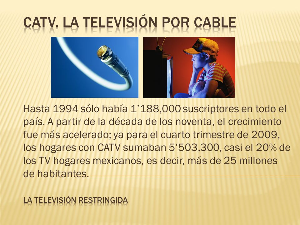 Catv. La televisión por cable