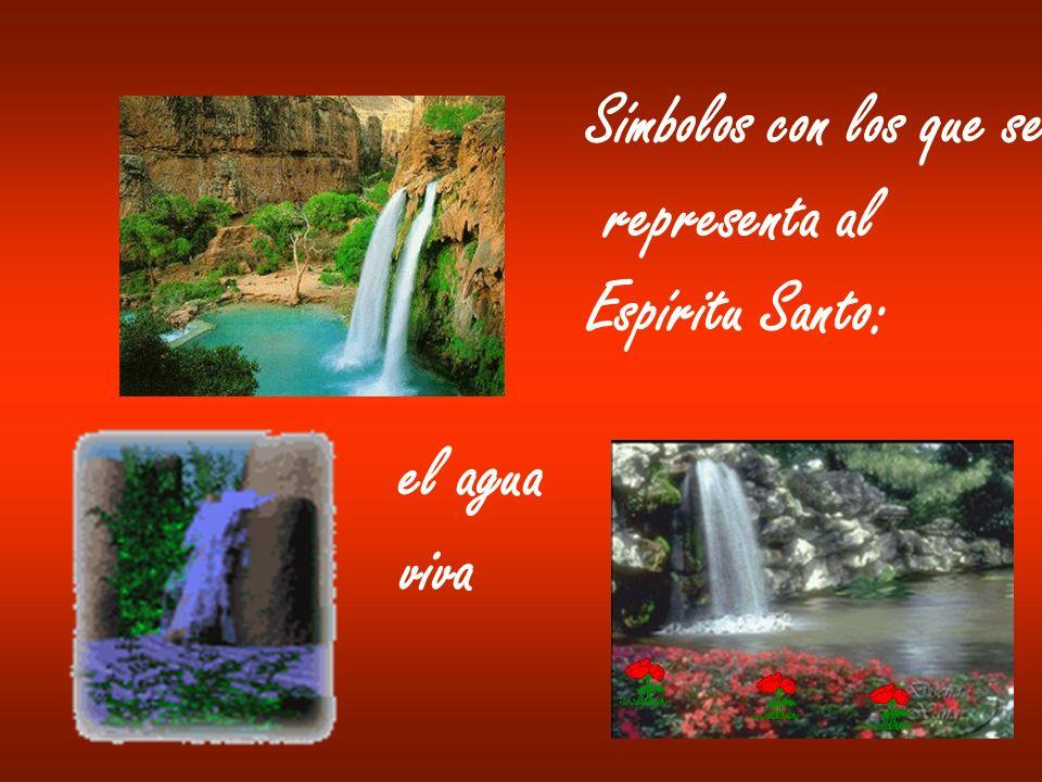 Símbolos con los que se representa al Espíritu Santo: el agua viva