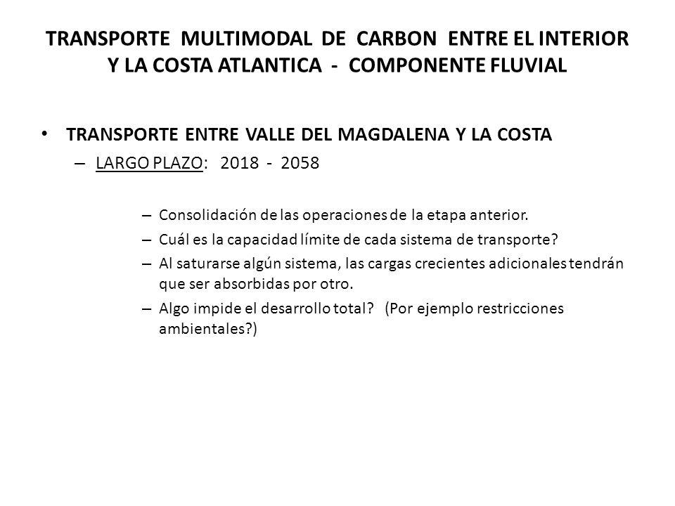 TRANSPORTE MULTIMODAL DE CARBON ENTRE EL INTERIOR Y LA COSTA ATLANTICA - COMPONENTE FLUVIAL