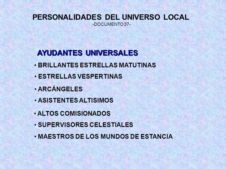 PERSONALIDADES DEL UNIVERSO LOCAL AYUDANTES UNIVERSALES