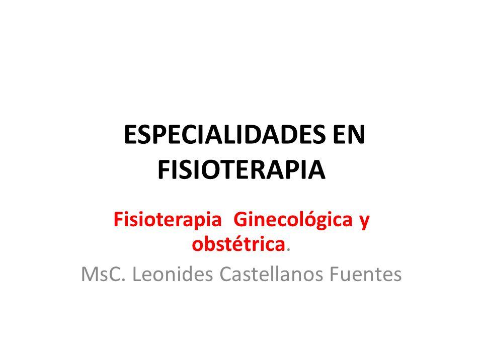 ESPECIALIDADES EN FISIOTERAPIA
