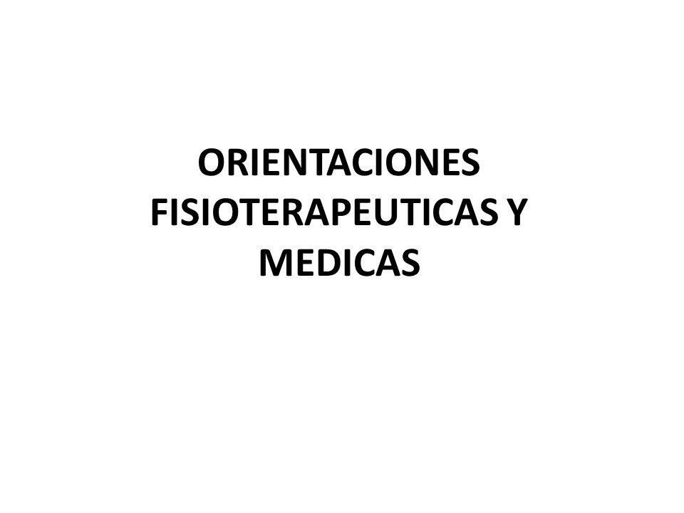 ORIENTACIONES FISIOTERAPEUTICAS Y MEDICAS