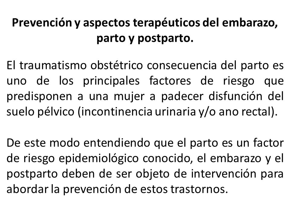 Prevención y aspectos terapéuticos del embarazo, parto y postparto.