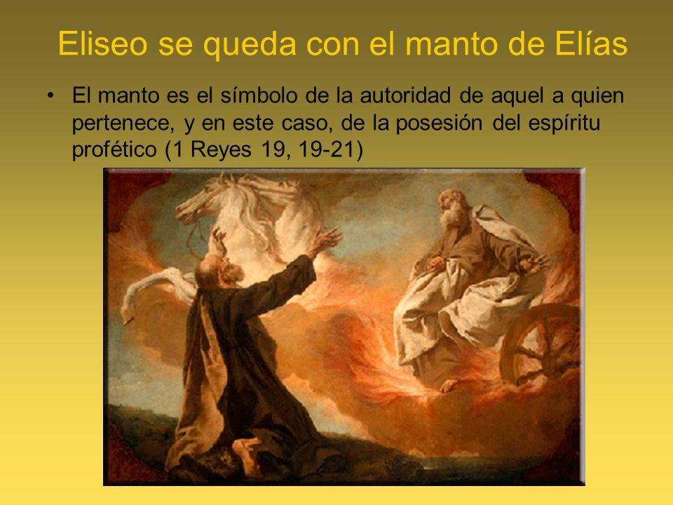 Eliseo se queda con el manto de Elías