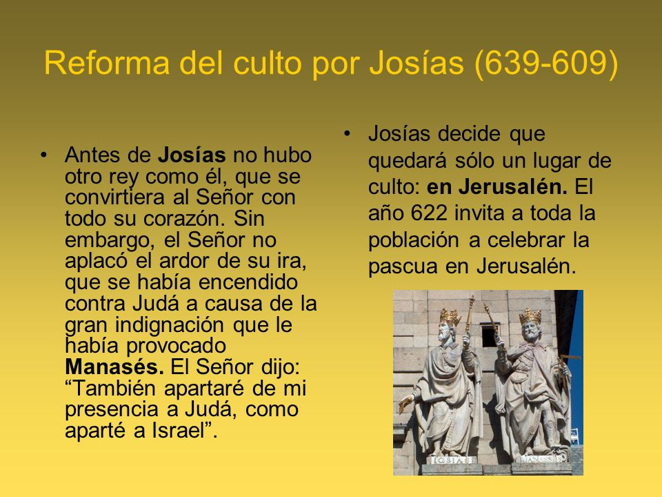 Reforma del culto por Josías (639-609)