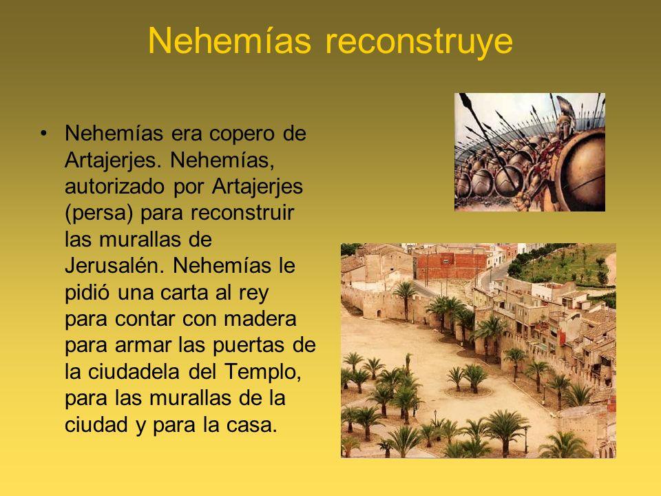 Nehemías reconstruye