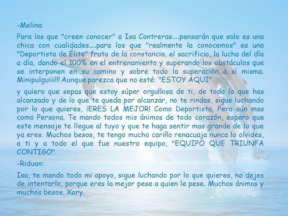 -Melina: Para los que creen conocer a Isa Contreras