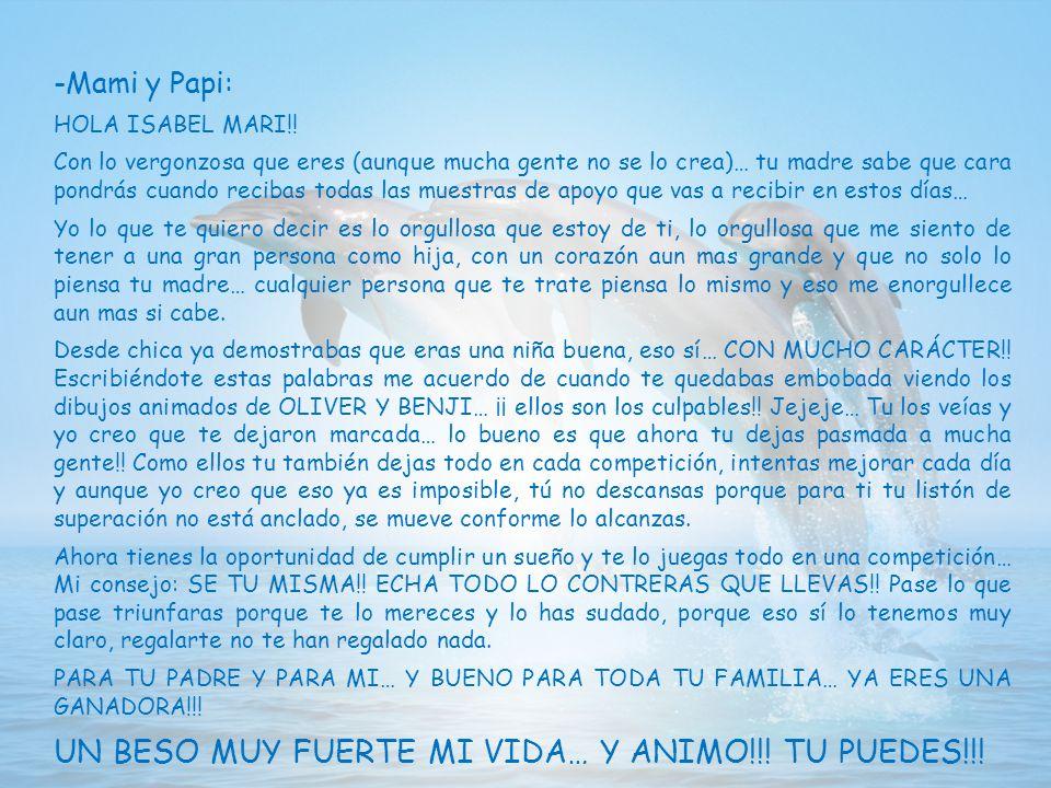 UN BESO MUY FUERTE MI VIDA… Y ANIMO!!! TU PUEDES!!!