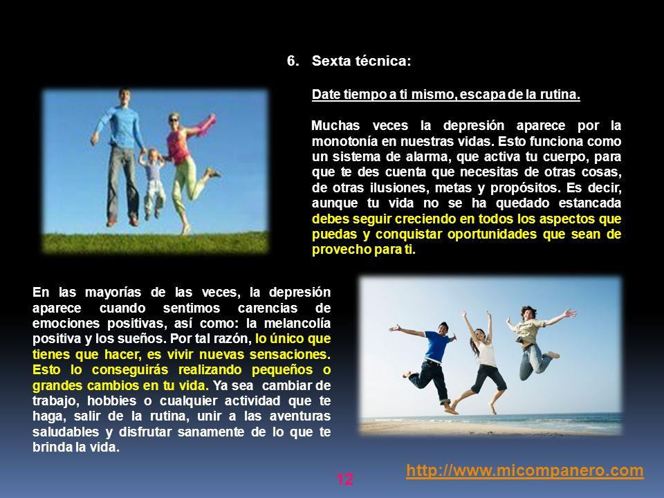 http://www.micompanero.com Sexta técnica: