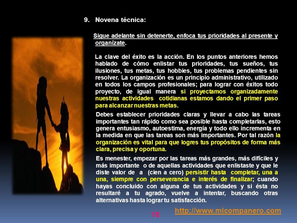 http://www.micompanero.com Novena técnica: