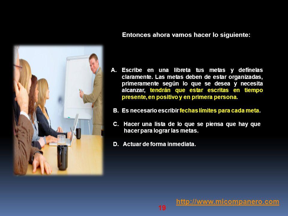 http://www.micompanero.com Entonces ahora vamos hacer lo siguiente: