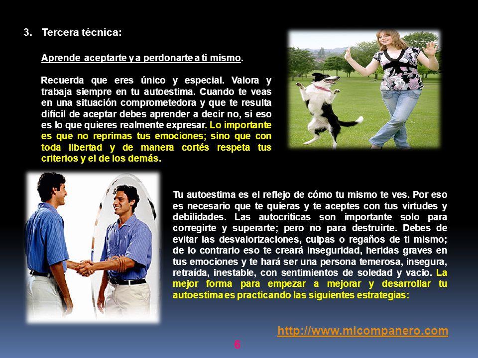 http://www.micompanero.com Tercera técnica: