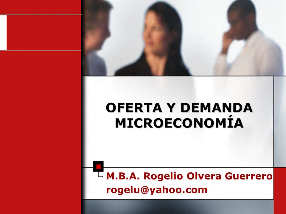 OFERTA Y DEMANDA MICROECONOMÍA
