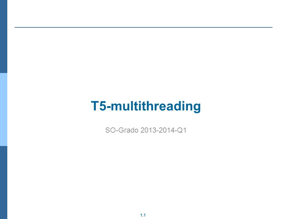 T5-multithreading SO-Grado 2013-2014-Q1