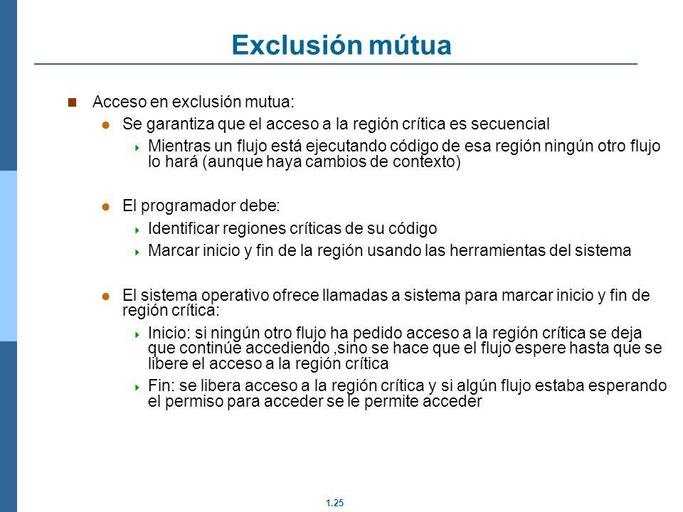 Exclusión mútua Acceso en exclusión mutua: