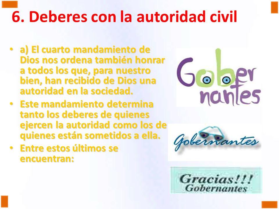 6. Deberes con la autoridad civil