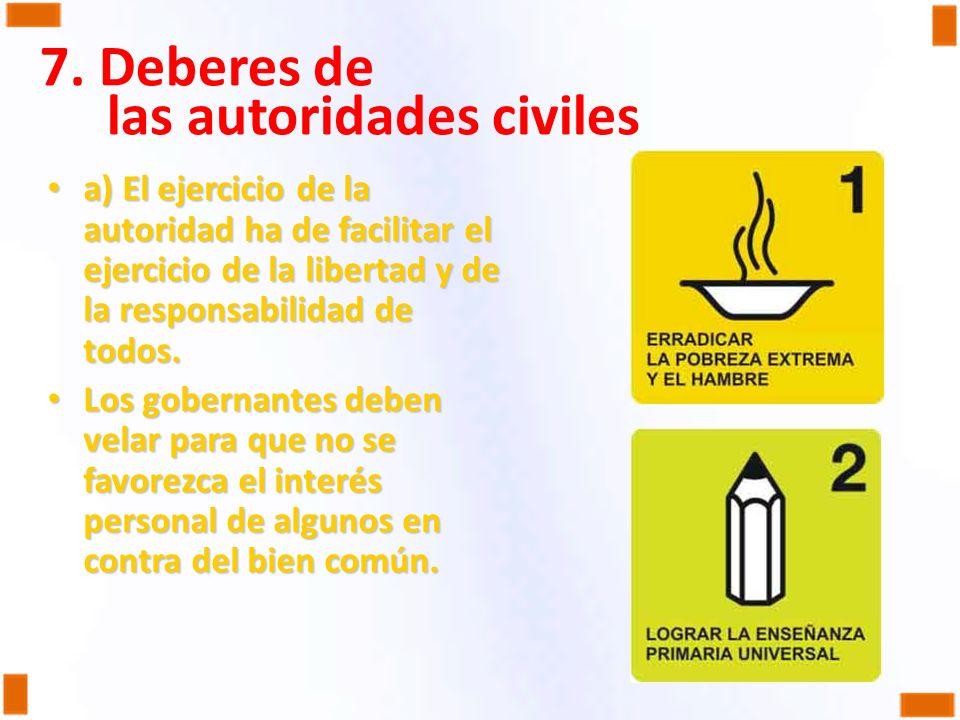 7. Deberes de las autoridades civiles