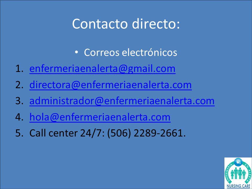 Contacto directo: Correos electrónicos enfermeriaenalerta@gmail.com