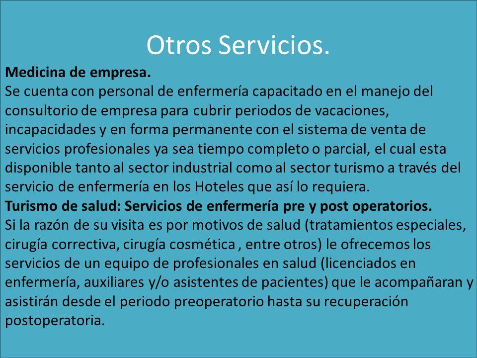 Otros Servicios. Medicina de empresa.