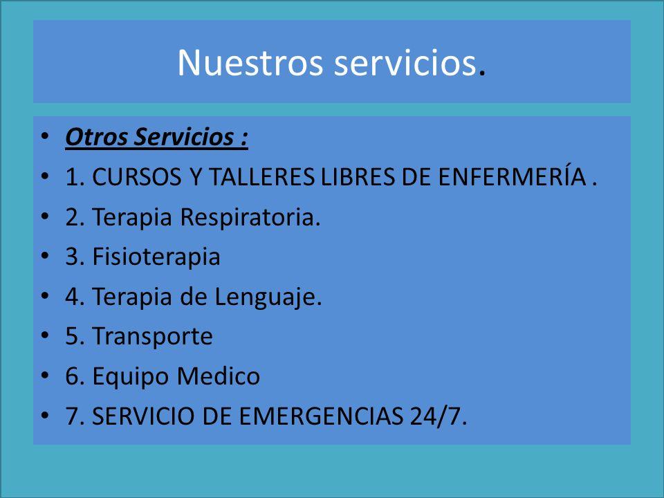 Nuestros servicios. Otros Servicios :
