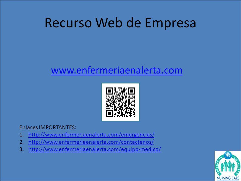 Recurso Web de Empresa www.enfermeriaenalerta.com Enlaces IMPORTANTES: