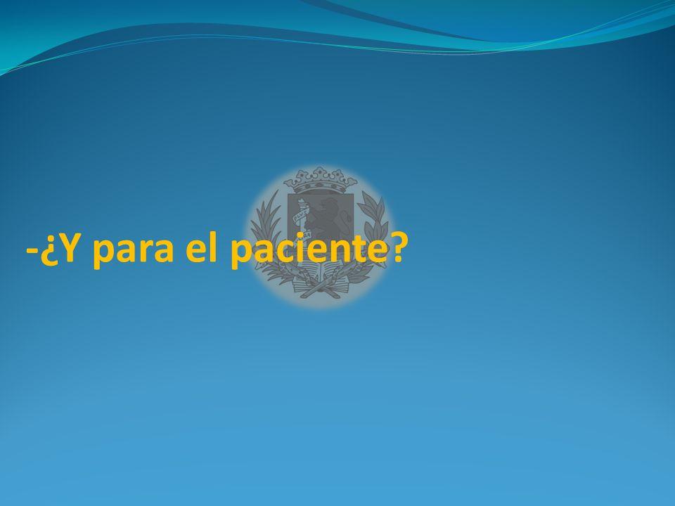 -¿Y para el paciente