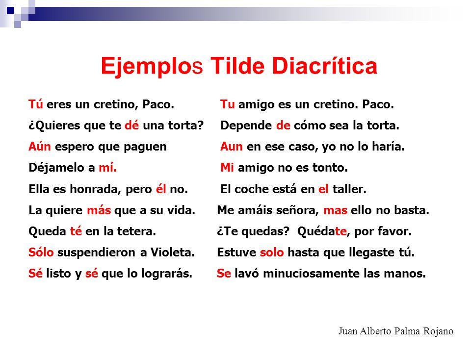Ejemplos Tilde Diacrítica