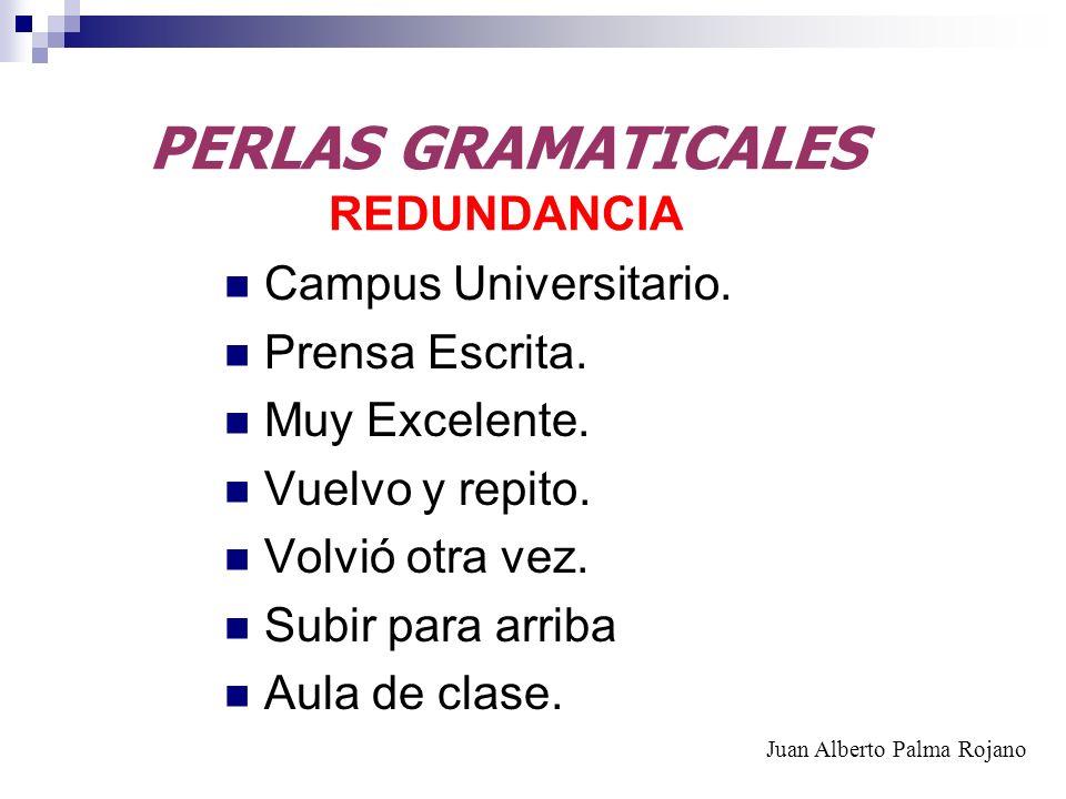 PERLAS GRAMATICALES REDUNDANCIA