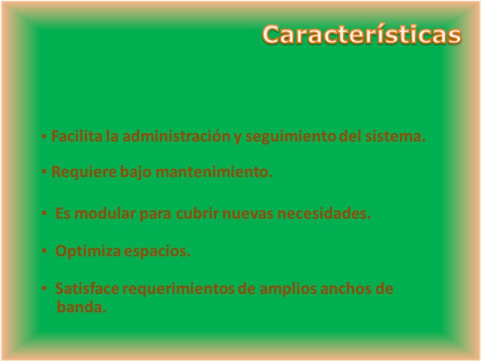 Características Requiere bajo mantenimiento.