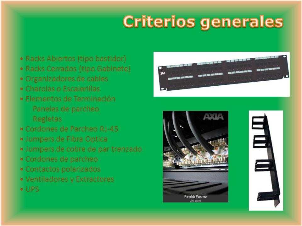 Criterios generales Racks Abiertos (tipo bastidor)