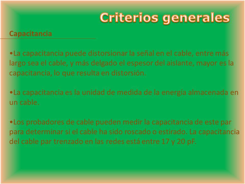 Criterios generales Capacitancia