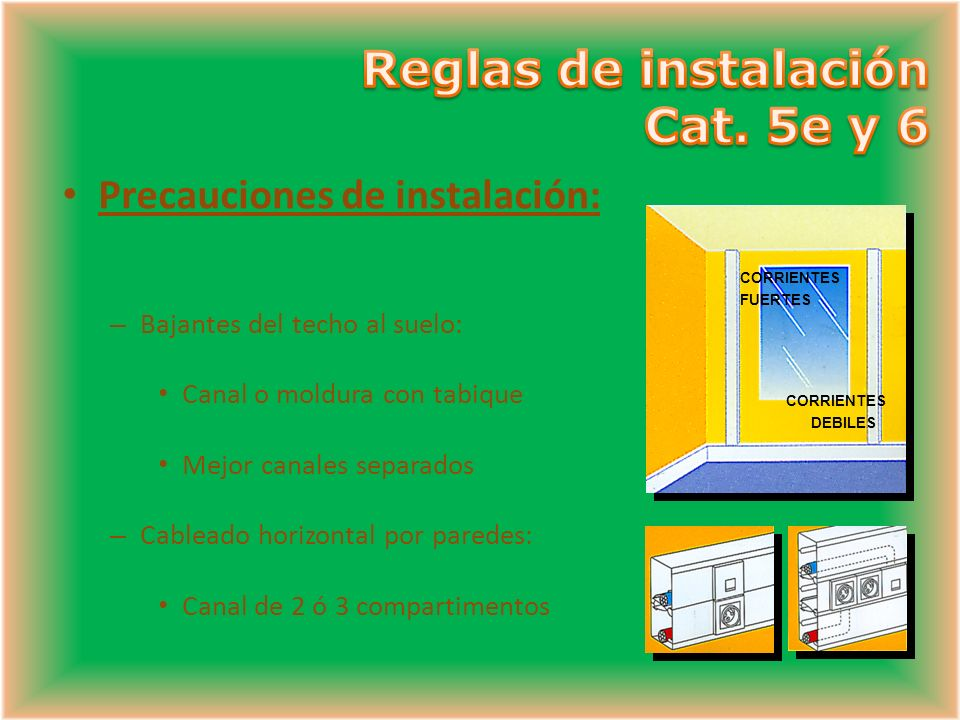 Reglas de instalación Cat. 5e y 6