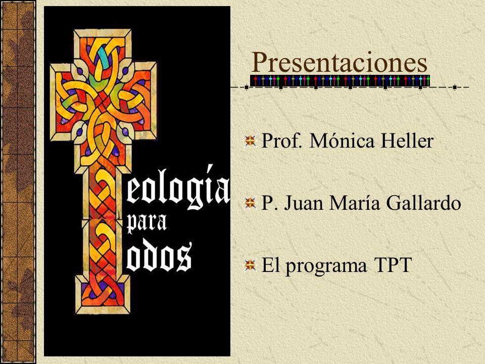 Presentaciones Prof. Mónica Heller P. Juan María Gallardo
