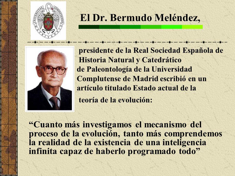 El Dr. Bermudo Meléndez, presidente de la Real Sociedad Española de. Historia Natural y Catedrático.