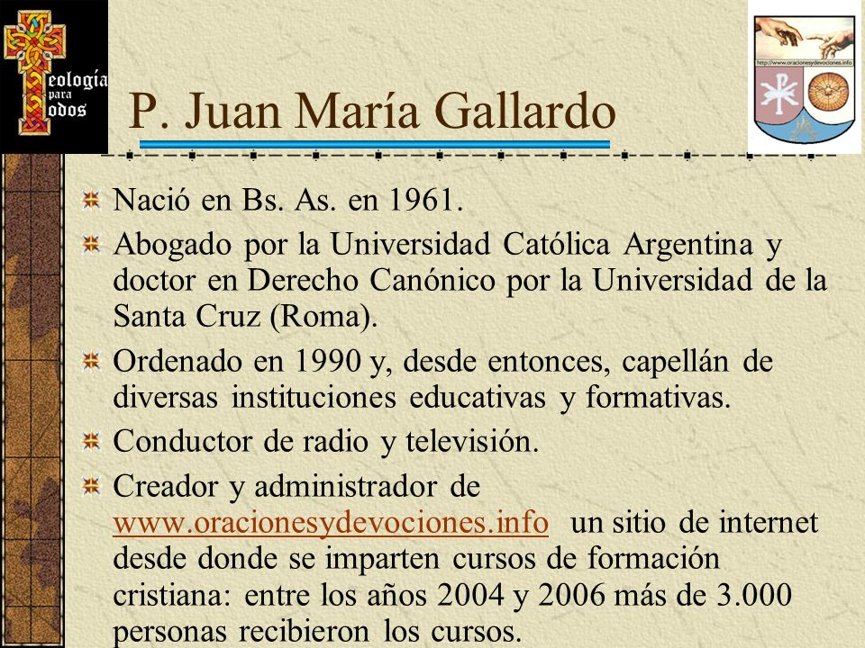 P. Juan María Gallardo Nació en Bs. As. en 1961.