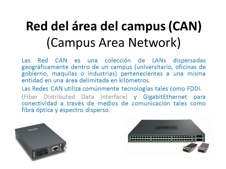 Red del área del campus (CAN) (Campus Area Network)