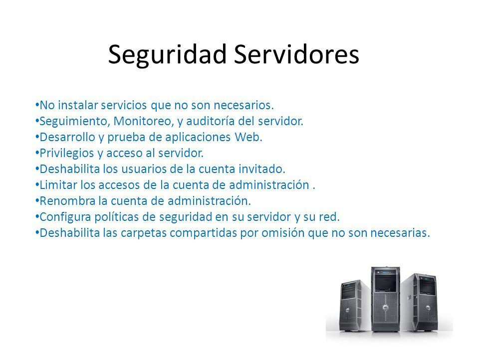Seguridad Servidores No instalar servicios que no son necesarios.