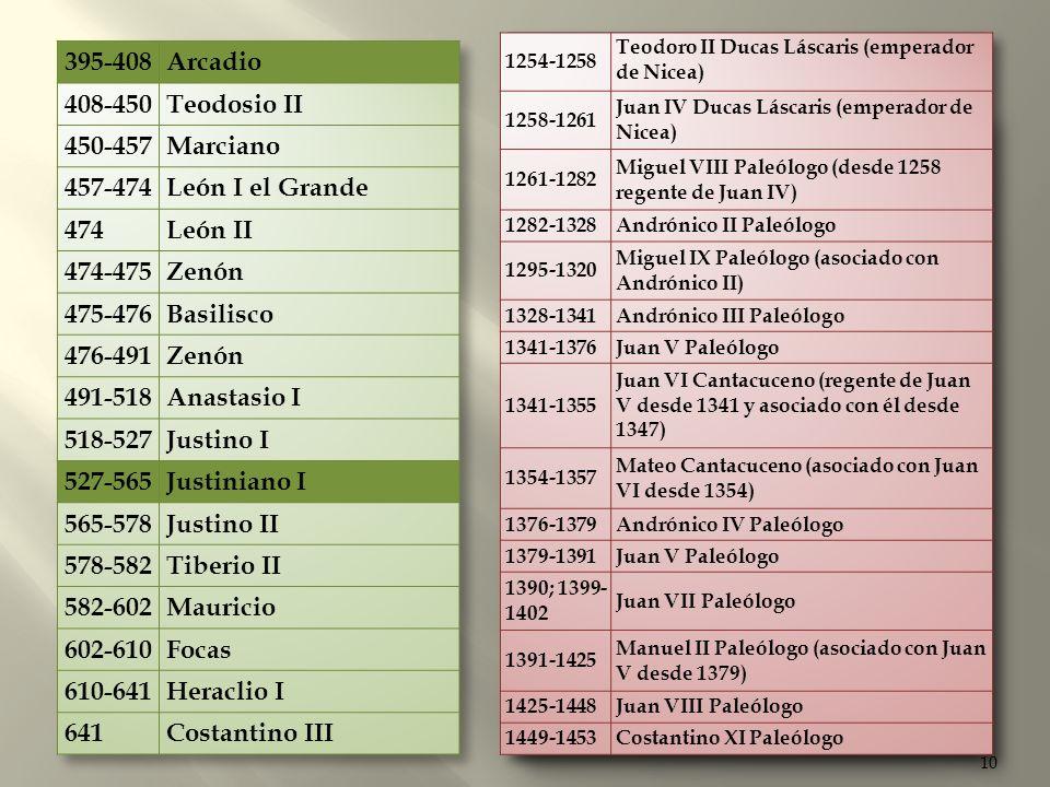 565-578 Justino II 578-582 Tiberio II 582-602 Mauricio 602-610 Focas