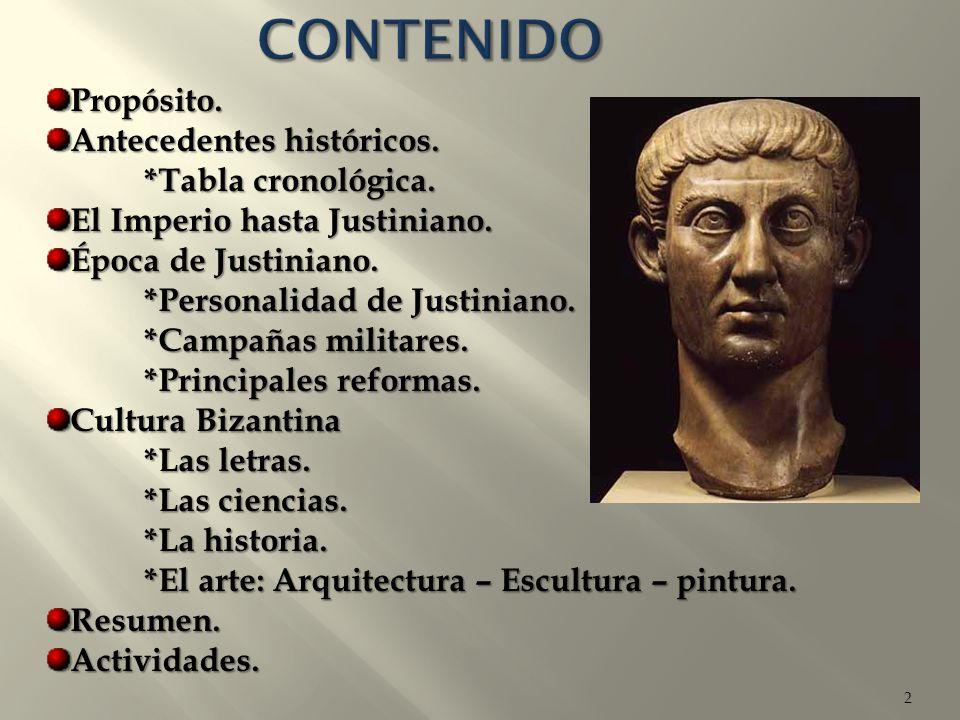 CONTENIDO Propósito. Antecedentes históricos. *Tabla cronológica.