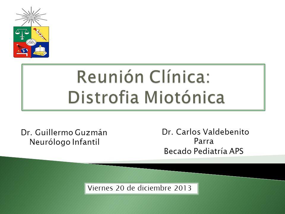Reunión Clínica: Distrofia Miotónica