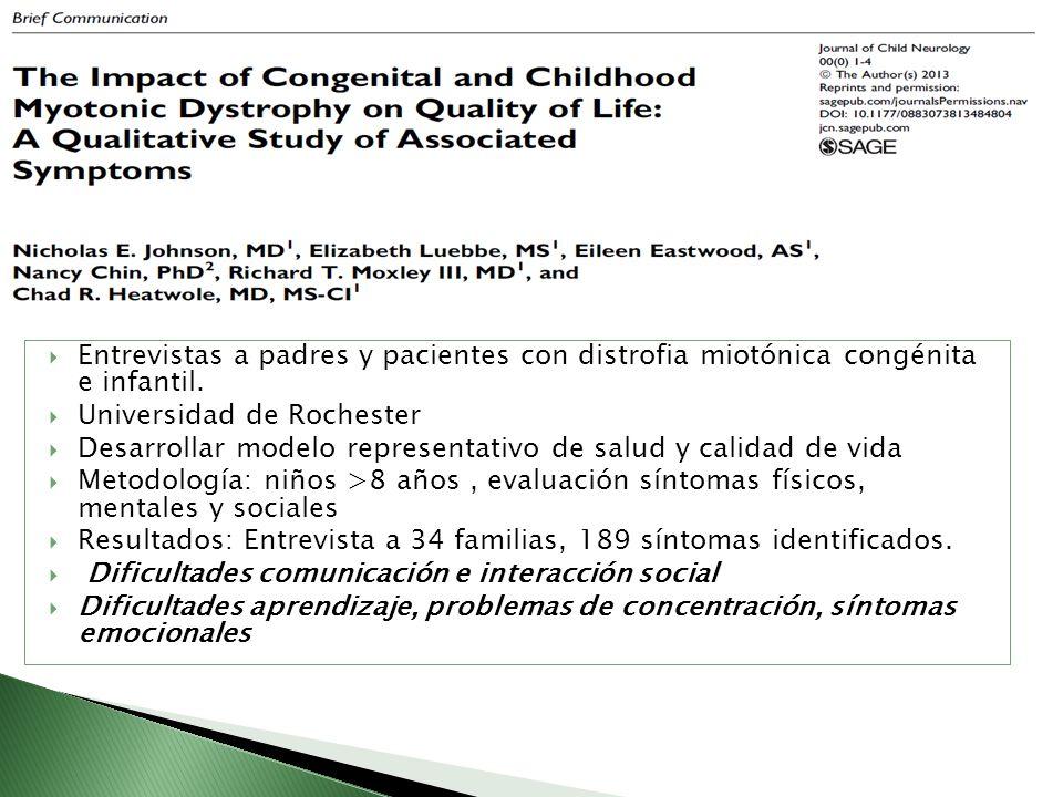 Entrevistas a padres y pacientes con distrofia miotónica congénita e infantil.
