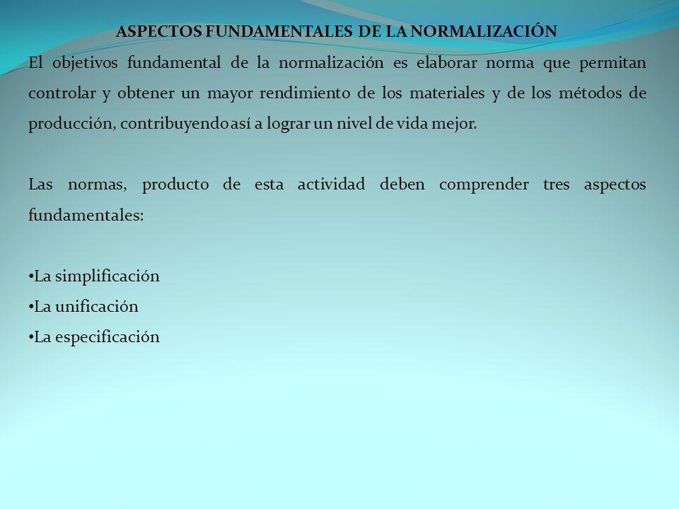 ASPECTOS FUNDAMENTALES DE LA NORMALIZACIÓN