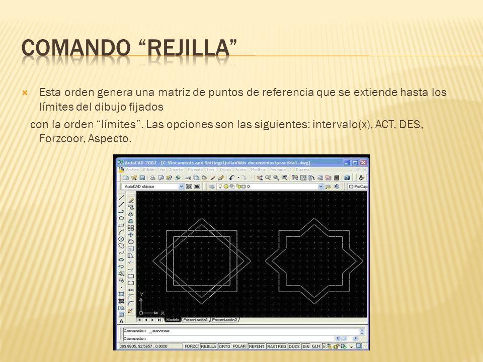 comando rejilla Esta orden genera una matriz de puntos de referencia que se extiende hasta los límites del dibujo fijados.