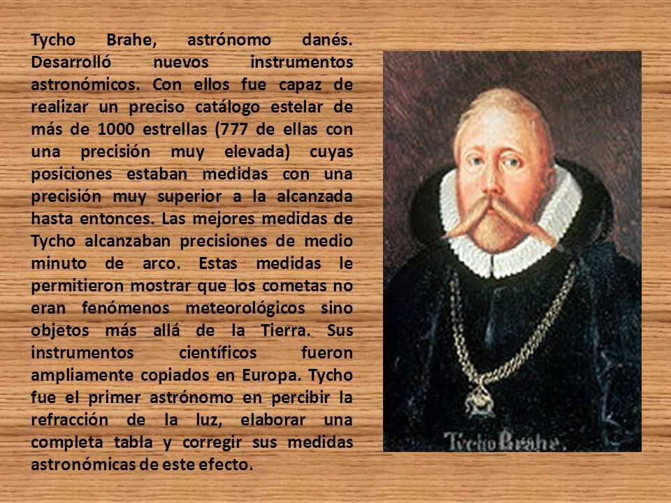 Tycho Brahe, astrónomo danés