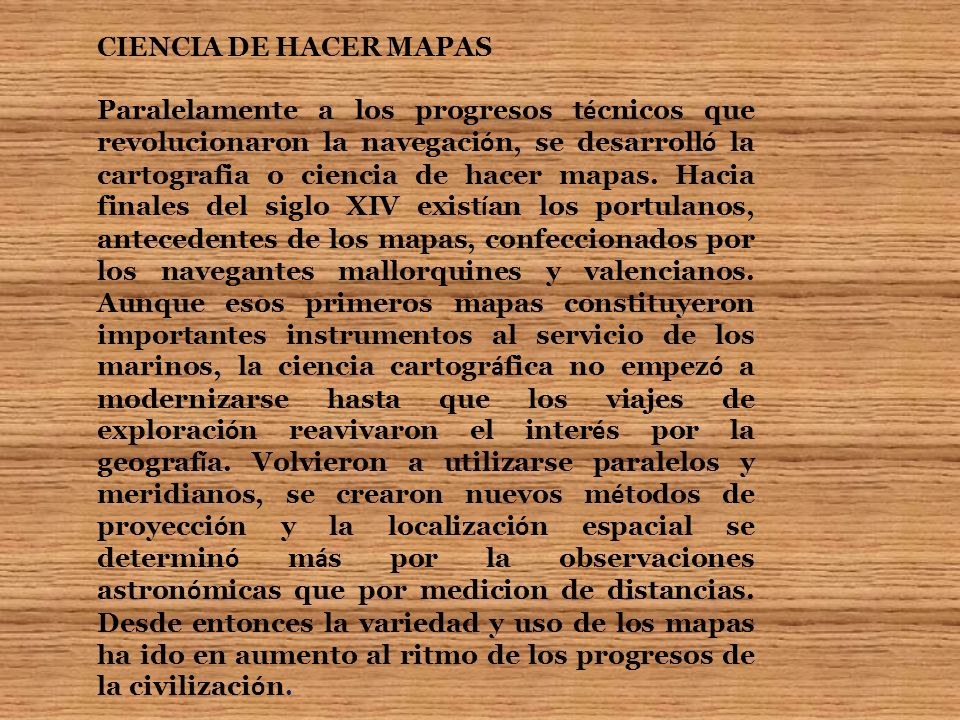 CIENCIA DE HACER MAPAS