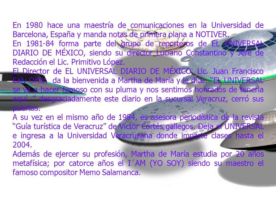 En 1980 hace una maestría de comunicaciones en la Universidad de Barcelona, España y manda notas de primera plana a NOTIVER.