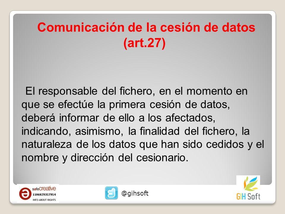 Comunicación de la cesión de datos (art