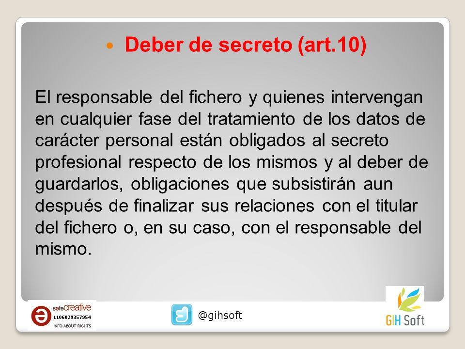 Deber de secreto (art.10)